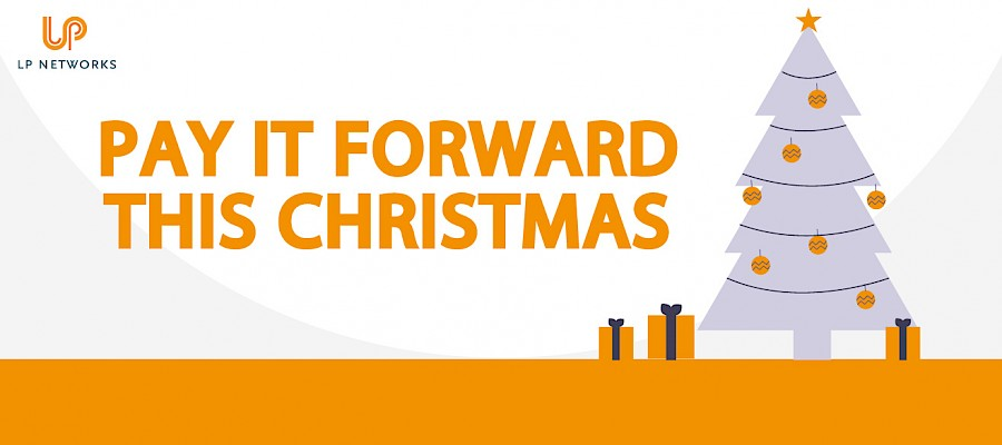 LP Networks pay it forward this Christmas